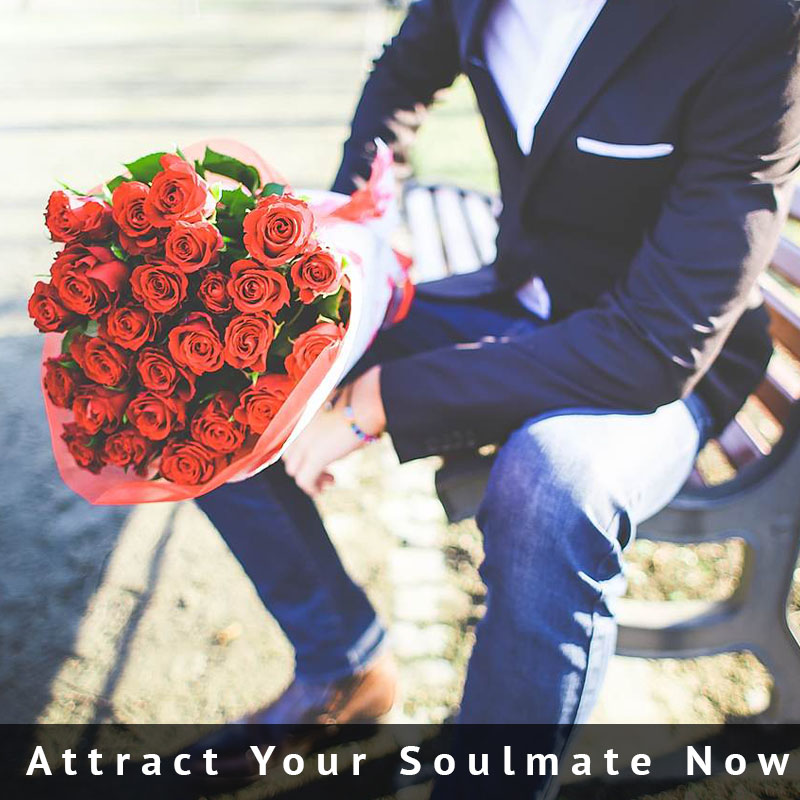 attract your soulmate now